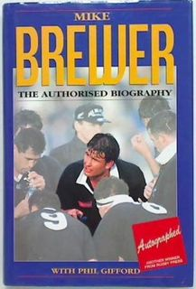 Mike Brewer The Authorised Biography