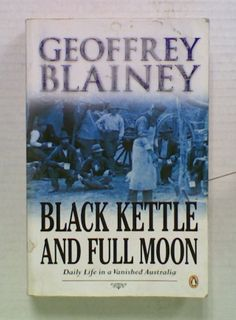 Black Kettle and Full Moon: Daily Life in a Vanished