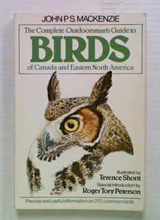 The Complete Outdoorsman's Guide to Birds of Canada