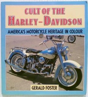 Cult of the Harley-Davidson: America's Motorcycle