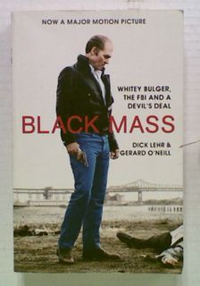 Black Mass: Whitey Bulger, The FBI and a