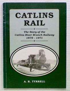 Catlins Rail: The Story of the Catlins