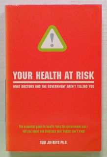 Your Health at Risk