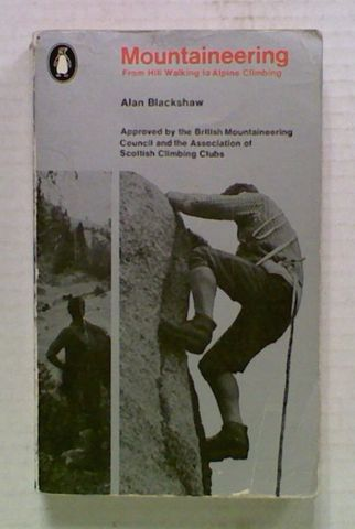 Mountaineering: From Hill Walking to Alpine Climbing