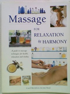 Massage For Relaxation & Harmony
