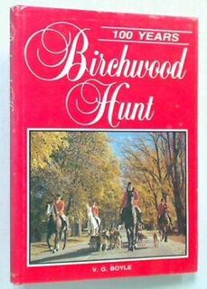 Birchwood Hunt - 100 Years