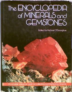 The Encyclopedia of Minerals and Gemstones