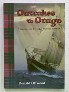 Oatcakes to Otago (signed by Author)