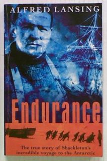 Endurance. The True Story of Shackleton's