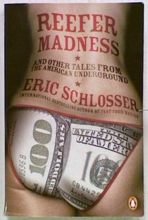 Reefer Madness and other tales from