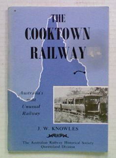 The Cooktown Railway