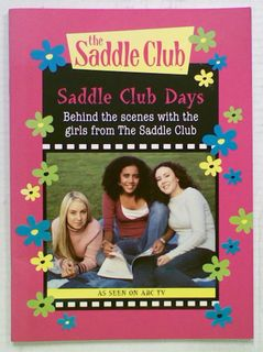 Saddle Club Days. Behind the scenes with the girls