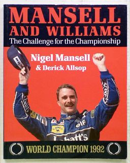 Mansell and Williams. The Challenge for the Championship