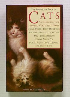 The Mammoth Book of Cats. A Collection of Stories, Verse