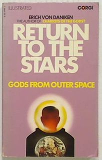 Return to the Stars - Gods from Outer Space