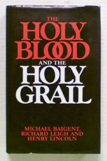 The Holy Blood and the Holy Grail (Hard Cover)