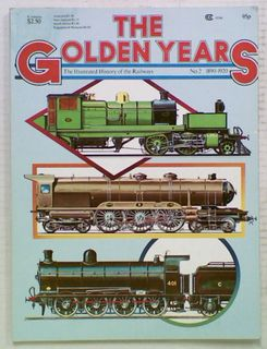 The Illustrated History of the Railways: The Golden Years