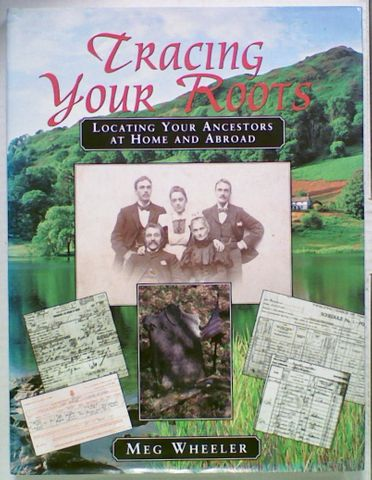 Tracing Your Roots. Locating Your Ancestors
