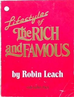 Lifestyles of the Rich and Famous