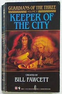 Keeper of the City: Guardians of the Three Bk 2