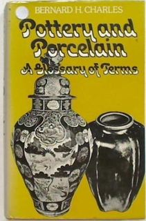 Pottery and Porcelain:a glossary of Term