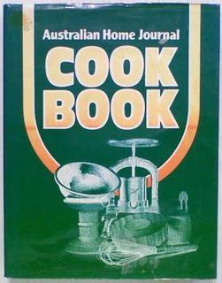 Australian Home Journal Cook Book