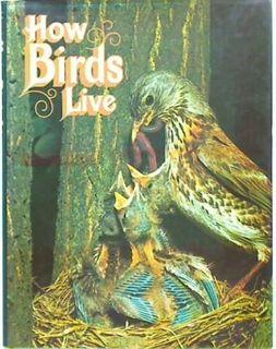 How Birds Live