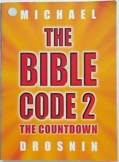 The Bible Code 2. The Countdown