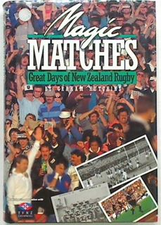 Magic Matches: Great Days of New Zealand