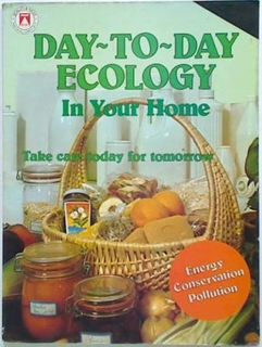 Day-To-day Ecology In Your Home