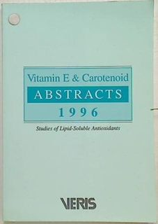 Vitamin E & Carotenoid Abstracts 1996.