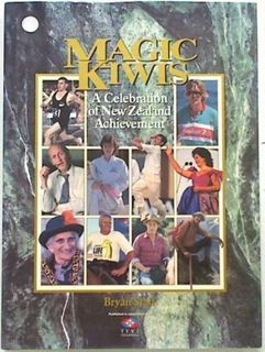 Magic Kiwis.A celebration of New Zealand