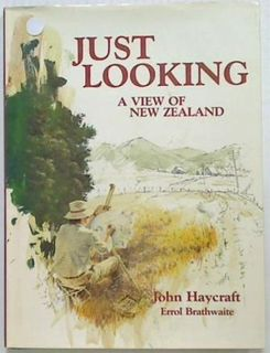 Just Looking - A view of New Zealand