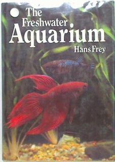 The Freshwater Aquarium