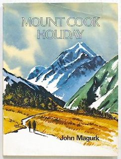 Mount Cook Holiday