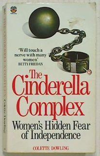 The Cinderella Complex Women's Hidden Fear