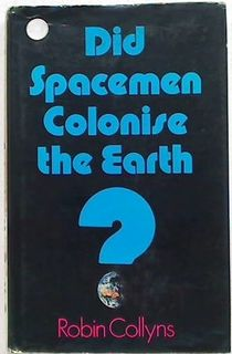 Did Spacemen Colonise the Earth