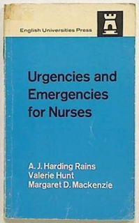 Urgencies and Emergencies for Nurses