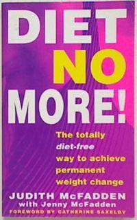 Diet No More