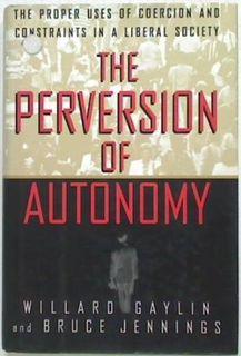 The Perversion of Autonomy