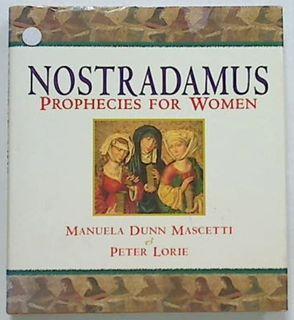 Nostradamus Prophecies for Women
