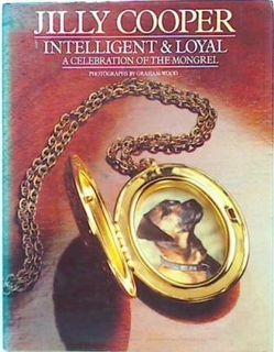 Intelligent & Loyal - A Celebration of the Mongrel
