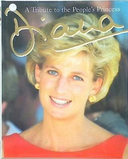 A Tribute to the People's Princess Diana