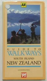 Guide to Walkways South Island New Zealand