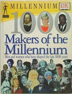 1000 Makers of the Millennium: