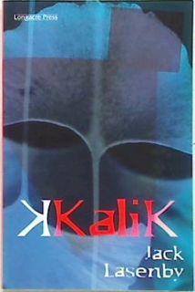 Kalik - Part 4 of the Travellers Quartet