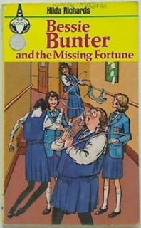 Bessie Bunter and the Missing Fortune