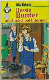 Bessie Bunter and the School Informer