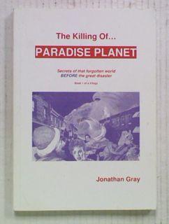 The Killing of Paradise Planet: Secrets of