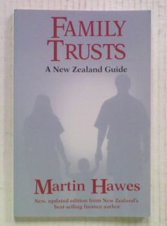 Family Trusts: A New Zealand Guide  (1999)